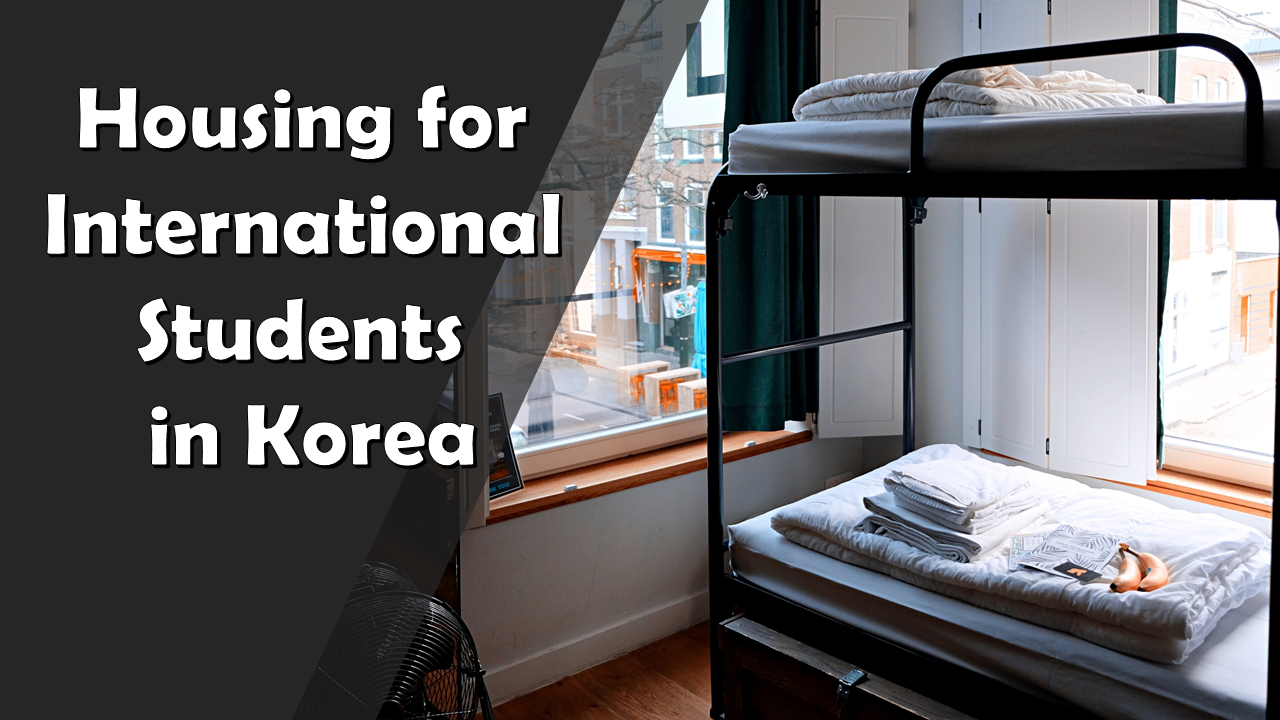 Housing for International Students in Korea